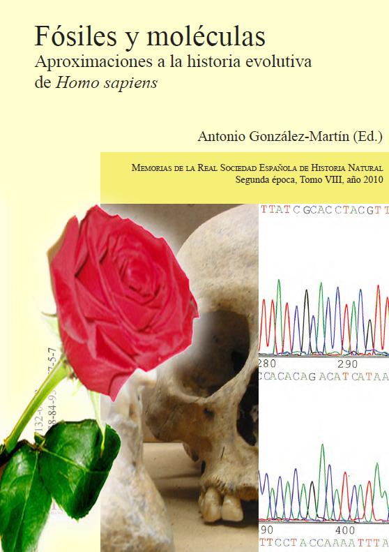 Fósiles y moléculas. Aproximaciones a la historia evolutiva de Homo sapiens.