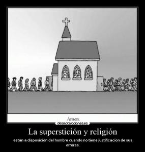 supersticion justifica la ignorancia