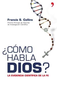 como habla dios francis collins